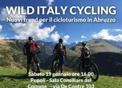 Wild Italy Cycling – Nuovi trend per il cicloturismo in Abruzzo