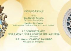 """Parrocchia della Tomba e Confraternita di Loreto: Seminario """"Le Confraternite nella vita e nella missione della Chiesa"""""""